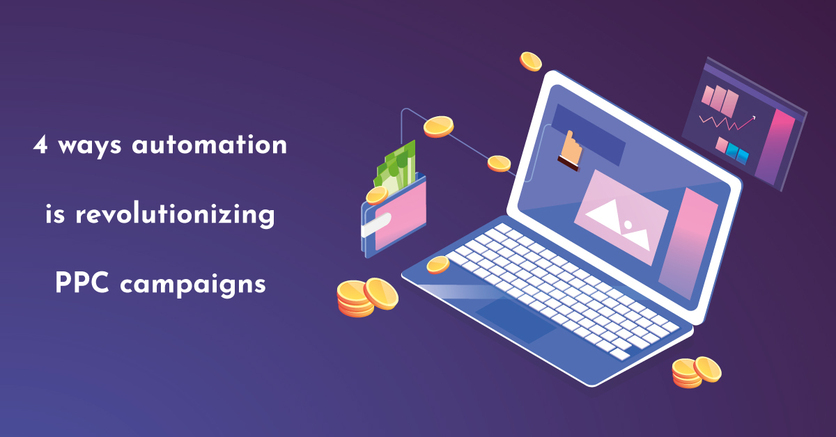 4 ways automation is revolutionizing PPC campaigns infographic